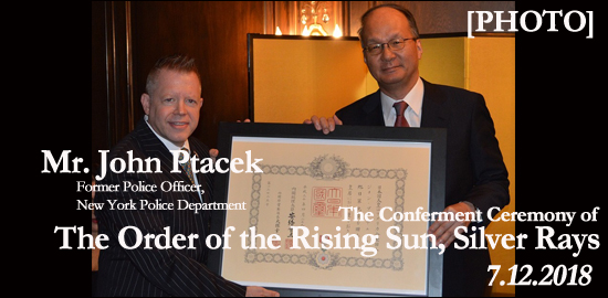The Conferment Ceremony of the Order of the Rising Sun, Silver Rays for Mr. John Ptacek