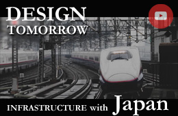 Video: Design Tomorrow, Infrastructure with Japan